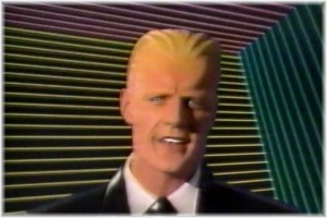 From the old SciFi series Max Headroom