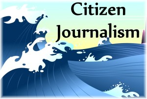 Citizen Journalism Transforming Media